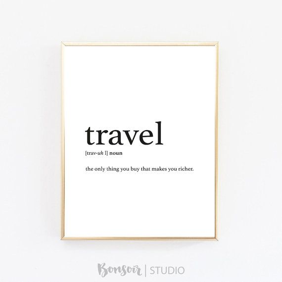 Travel Definition, Definition Print, Inspirational Quote, Travel Print, Printable Poster, Black and White, Wall Art, Typography Print