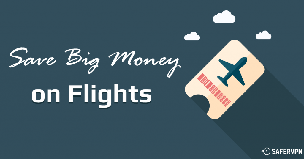 058475e8db0c02567d0563ebe27c677b - How To Get Cheaper Flights With Vpn