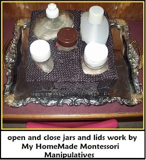 My HomeMade Montessori: OPEN and CLOSE work center (lids and jars)