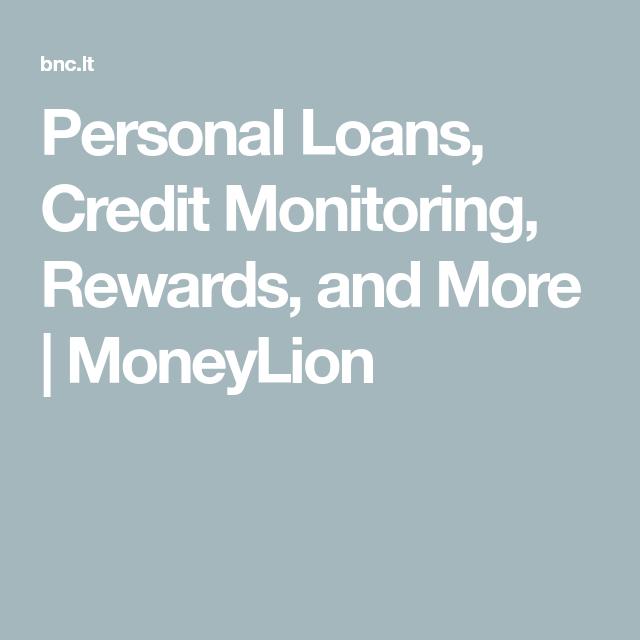 Personal Loans Credit Monitoring Rewards And More Moneylion Credit Monitoring Financial Wellness Financial Health