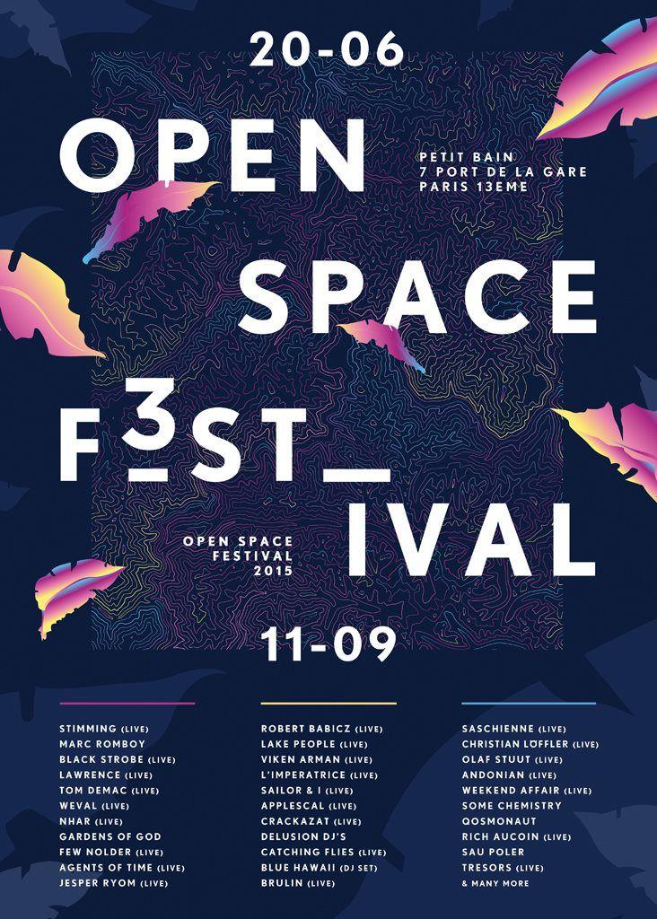 Open Space Festival 2015, Paris 13e #festival https://fr.pinterest.com/igreka2n/festival/