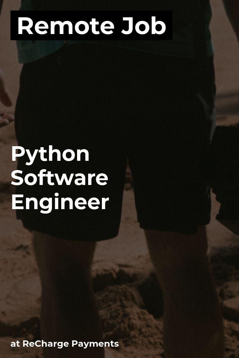 Remote Python Software Engineer at ReCharge Payments #python