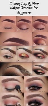 Photo of 26 Easy Step By Step Makeup Tutorials For Beginners – MAKEUP 26 Simple Step …