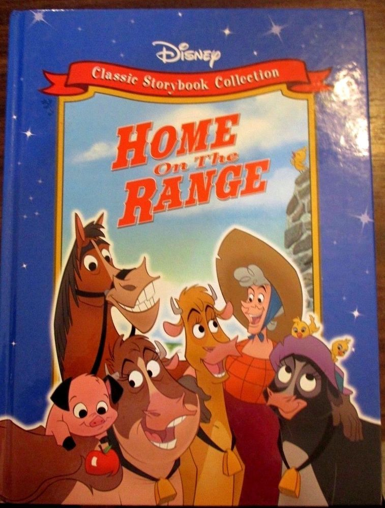 Walt Disney S Classic Storybook Collection Home On The Range Hardcover Book Storybook Hardcover Book Home On The Range