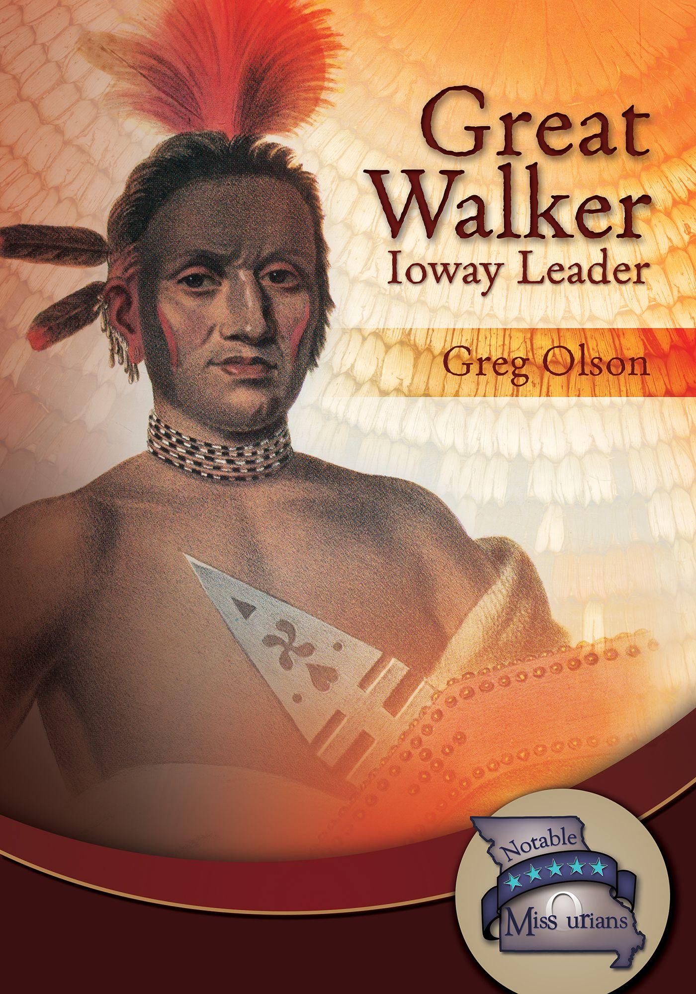 Great walker ioway leader young reader series