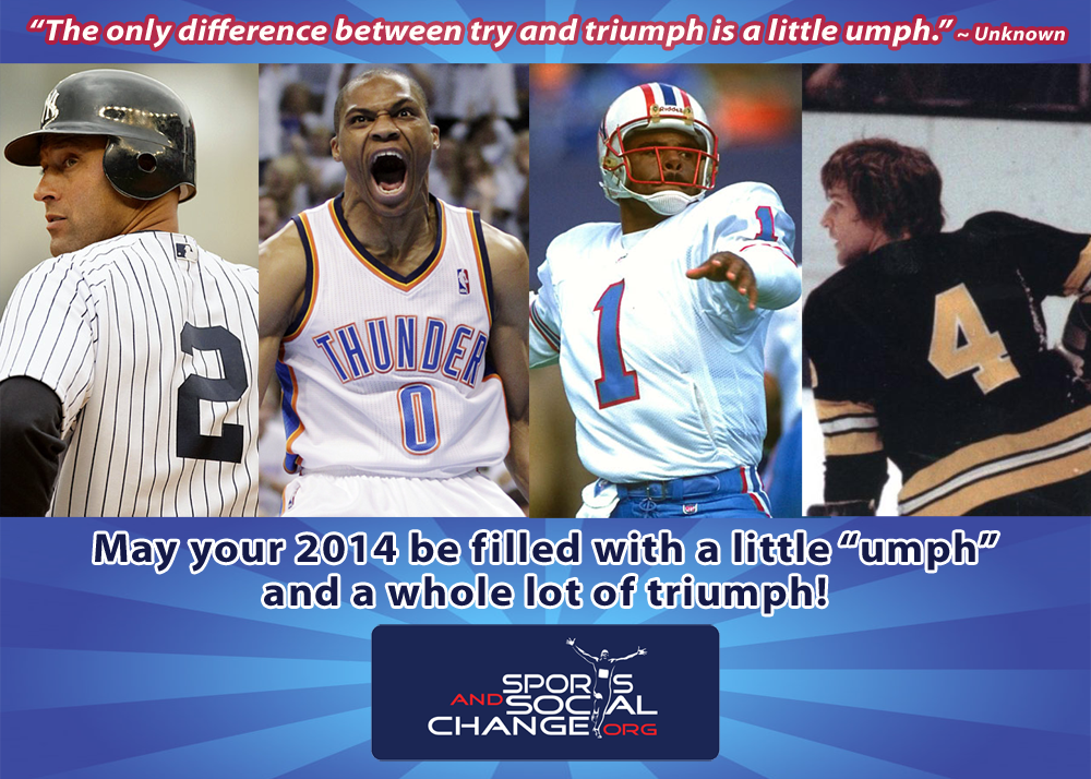 A New Year S Message From Sports And Social Change The Only Difference Between Try And Triumph Is A Little Umph New Year Message Social Change Triumph