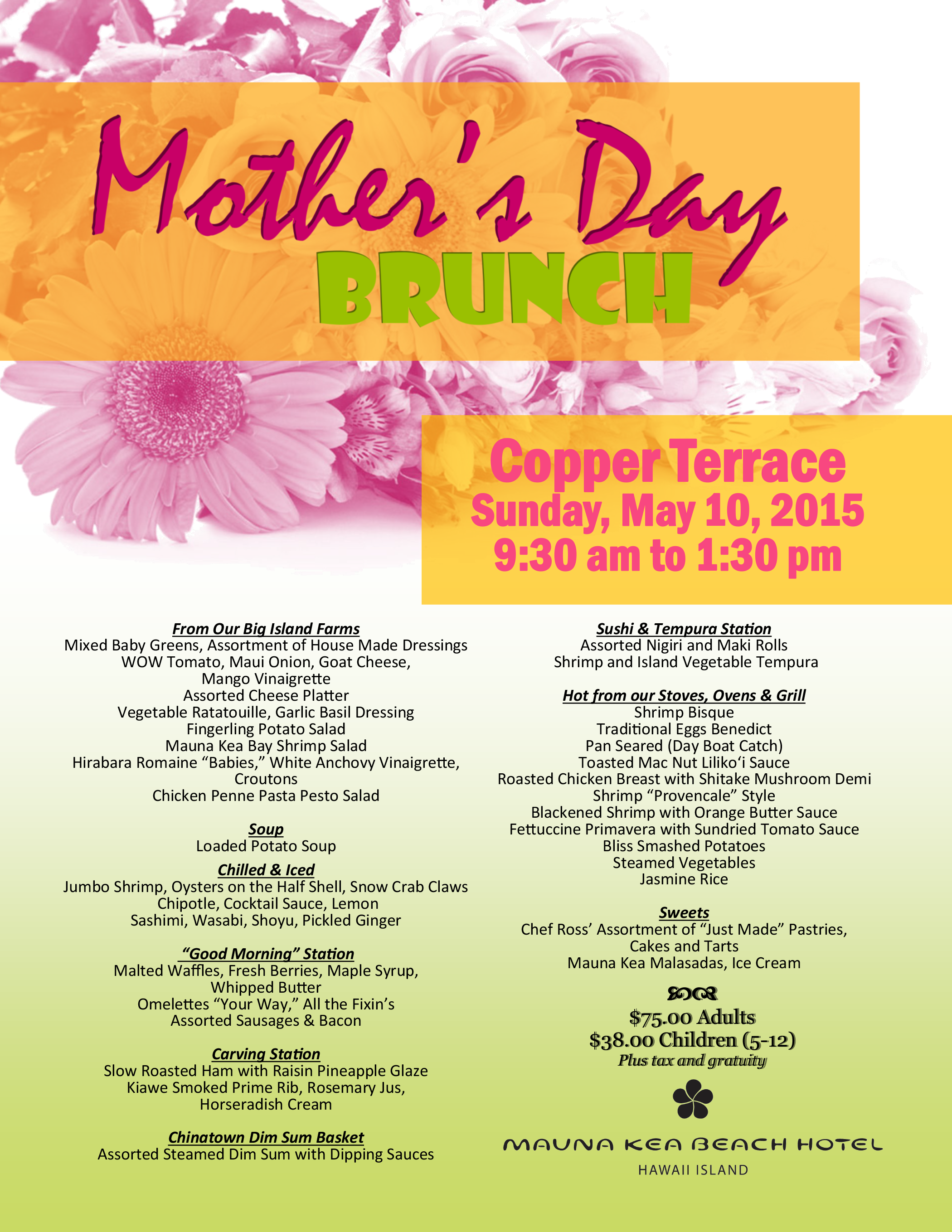 Treat your Mom on her special day at Mauna Kea Beach Hotel, Hawaii,  Mothers Day Brunch   #BigIslandEvents #Hawaii #Hawaiian #Island #BigIsland #Aloha #Travel #LifeStyle  #MothersDay #Mothers #Brunch #MaunaKea #LuxuryBigIsland
