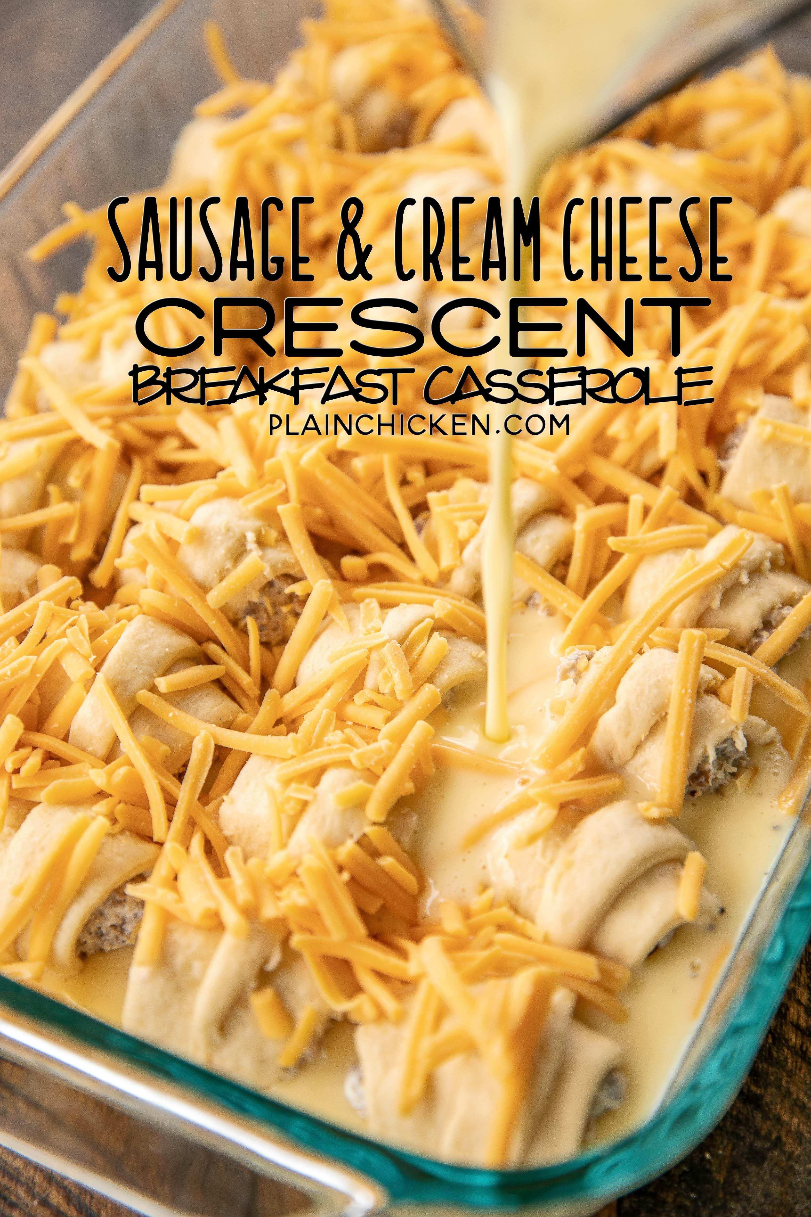 Sausage & Cream Cheese Crescent Breakfast Casserole - Plain Chicken