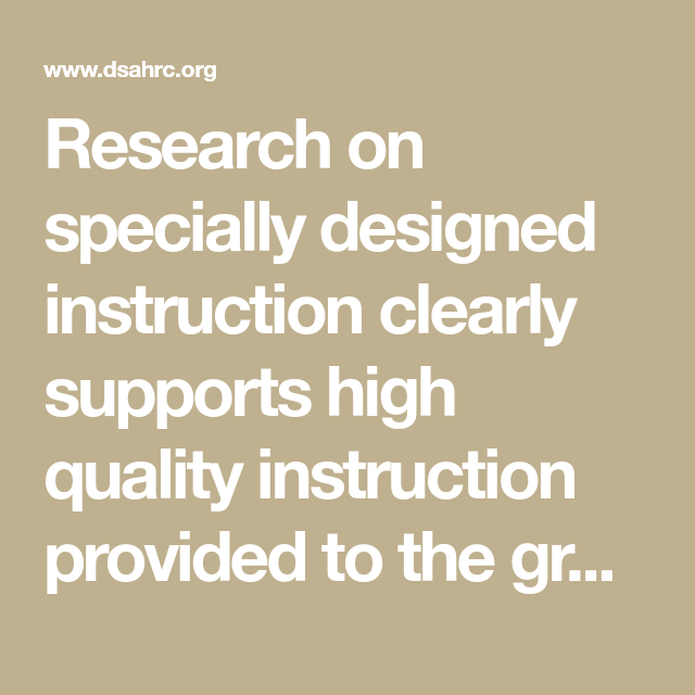 Research On Specially Designed Instruction Clearly Supports High