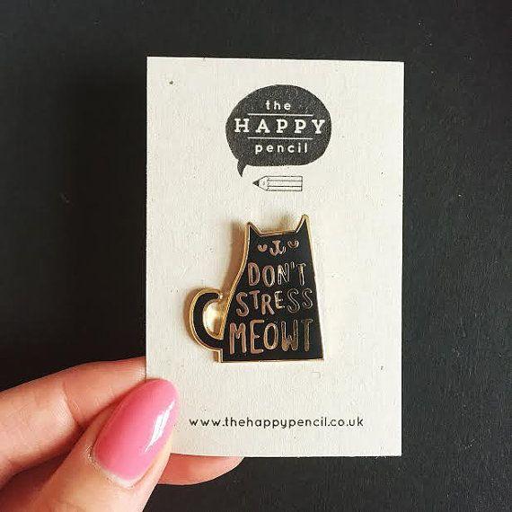 Don't Stress Meowt Enamel Lapel Pin | Enamel pin / pin game / cat pin badge / cute pin Balcony