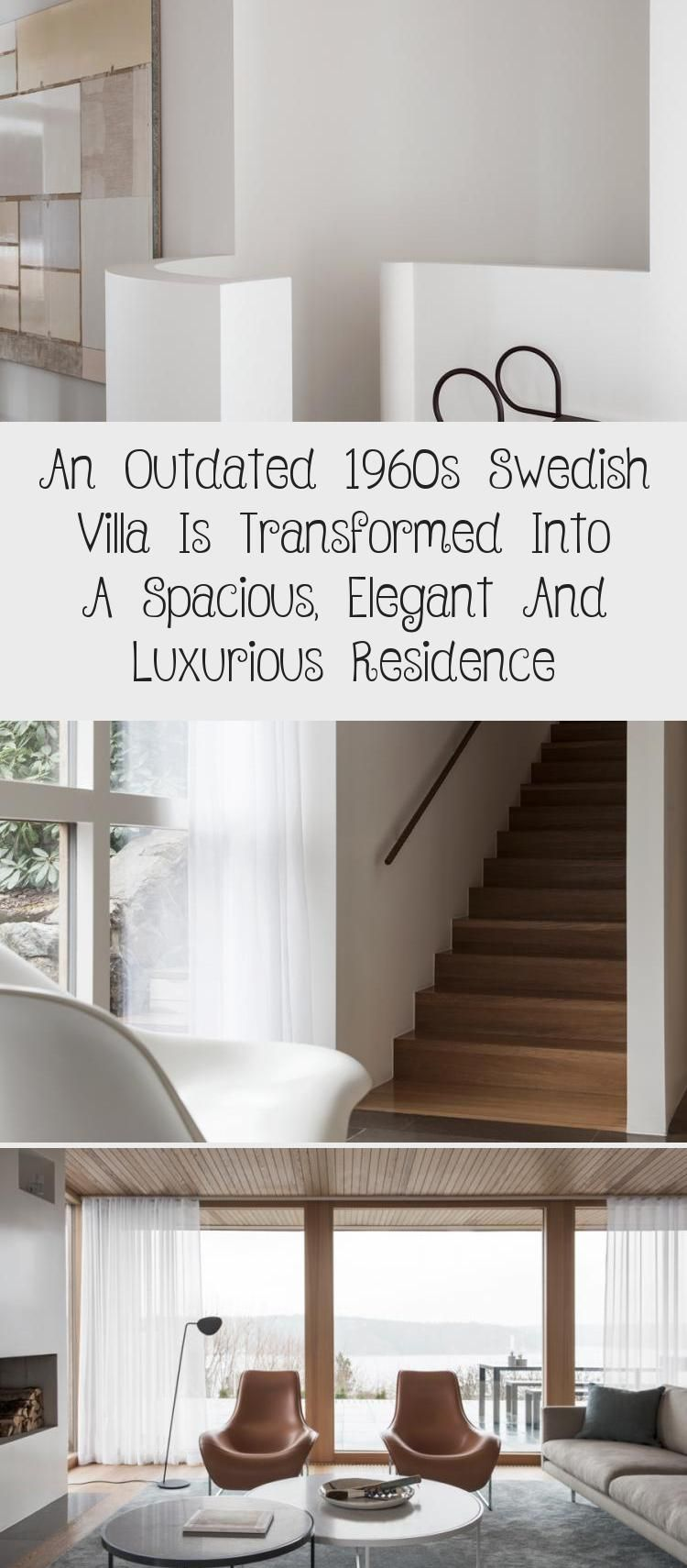 An Outdated 1960s Swedish Villa is Transformed Into a Spacious, Elegant and Luxurious Residence - NordicDesign #ModernInteriorDesignShop #ModernInteriorDesignSmallSpaces #ElegantModernInteriorDesign #ModernInteriorDesignColor #ModernInteriorDesignHome