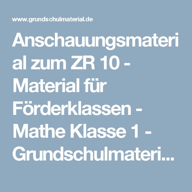 Anschauungsmaterial zum ZR 10 - Material für Förderklassen - Mathe ...