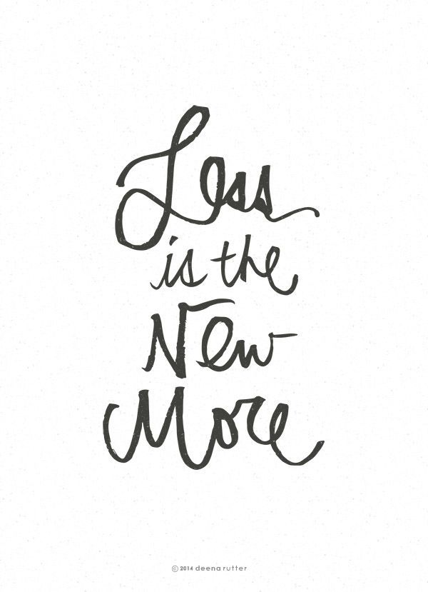 Less is the New More {free printable} Free printable and Word art - another word for to do list