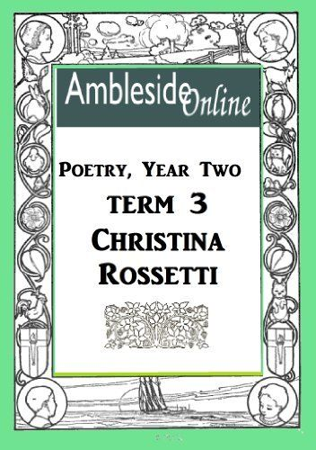 Amblesideonline Poetry Year Two Term Three Christina Rossetti By