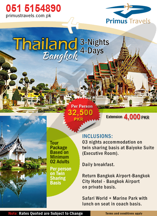 03 nights at BAIYOKE SUITE(Executive Room) Daily breakfast Return Bangkok Airport - Bangkok City Hotel - Bangkok Airport on private basis Safari World + Marine Park with luch on seat in coach basis Tour Package Cost - Based on Minimum 02 Adults(Per Person on Twin Sharing:32,500 PKR) Extension Night: Per Person - Per Night 4000 PKR