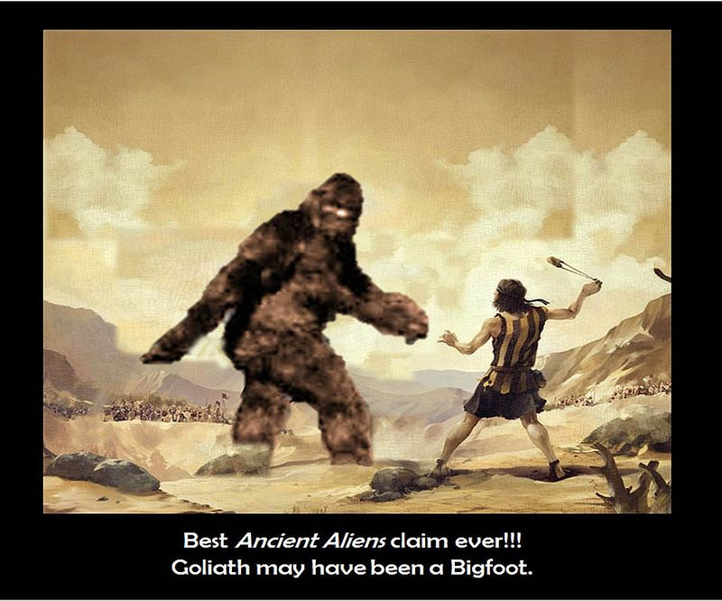 Ancient Aliens David Goliath And Bigfoot Flickr Photo Sharing Nephilim Christian Apologetics Ancient Aliens