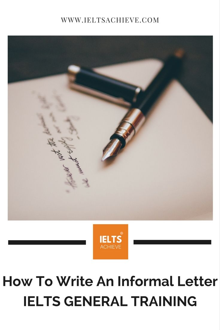 How to write an informal letter learning do you want to learn how to write an informal letter for the ielts general training task take a look at this sample question and answer with feedback spiritdancerdesigns Image collections