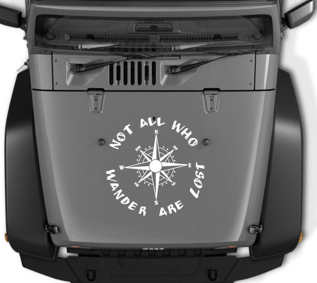 All That Wander Are Not Lost Compass Jeep Hood Jeep Decal Stickers Jeep Decals Jeep Hood Decals Custom Jeep