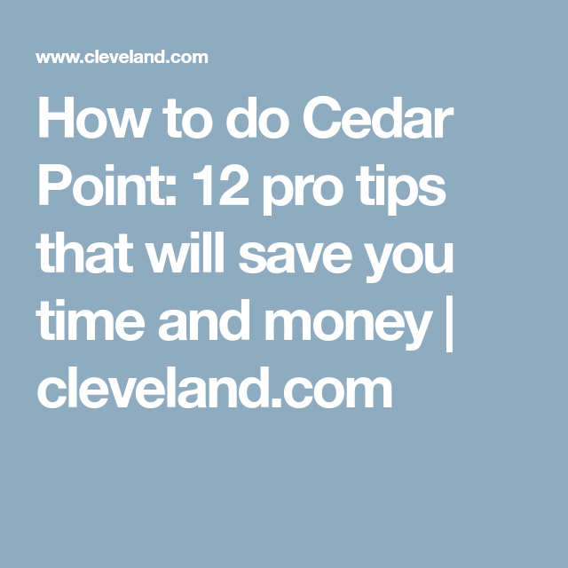 How To Save Money On Cedar Point Tickets