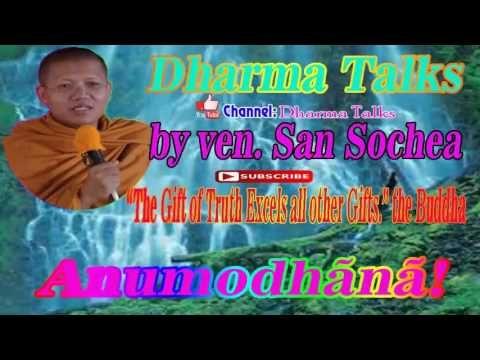 San Sochea | Khmer Dhamma | Dhamma Khmer Talk