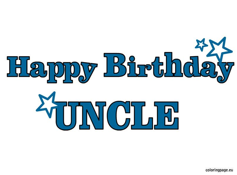 happy birthday uncle coloring pages - happy birthday uncle coloring page birthdaybash family