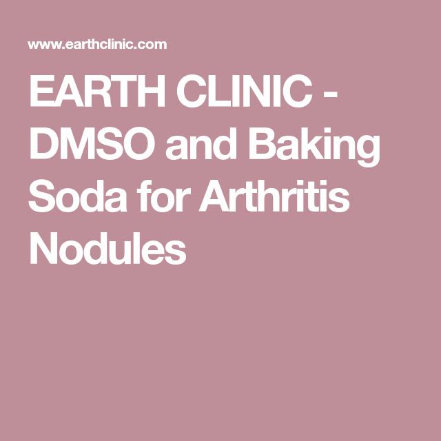 EARTH CLINIC - DMSO and Baking Soda for Arthritis Nodules