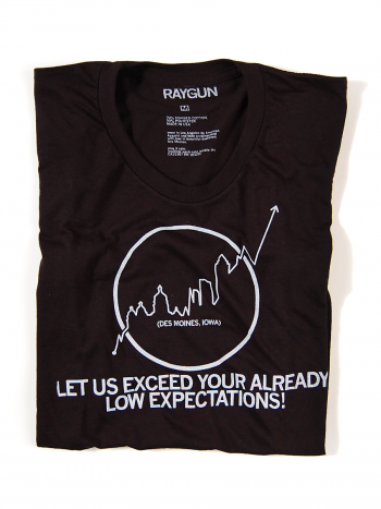 Des Moines: Let us exceed your already low expectations haha | Funny outfits. Shirts. Fashion