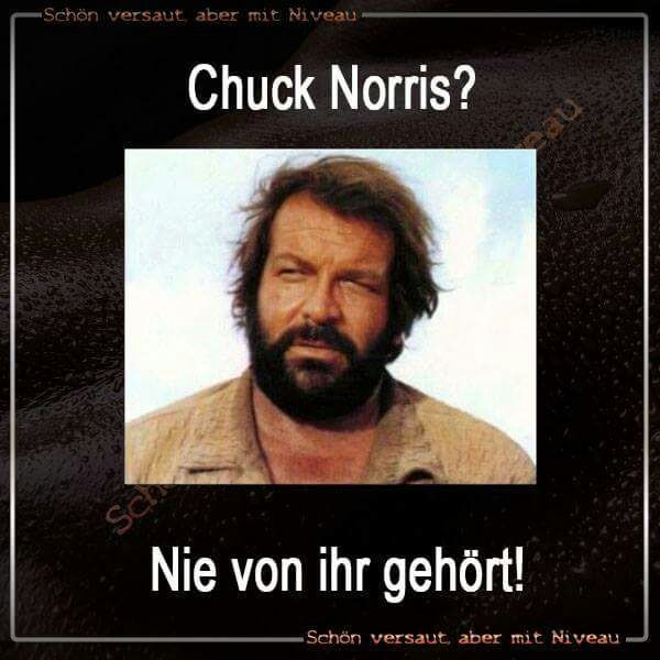 Bud Spencer Chuck Norris Nie Was Von Ihr Gehört Lustig