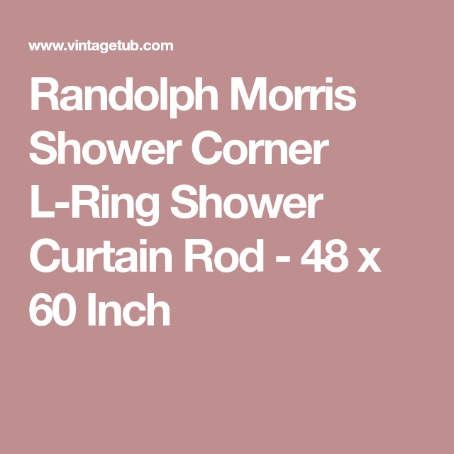 Randolph Morris Shower Corner L-Ring Shower Curtain Rod - 48 x 60 ...