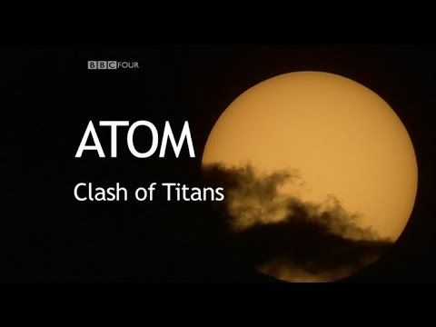 This 3 part BBC documentary on the nature of atoms and the history of