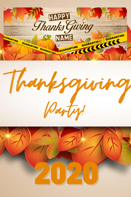 Happy Thanksgiving Banner Quarantined Theme Ideas Sign Custom Vinyl Banner Personalized Name In 2020 Thanksgiving Banner Holiday Banner Thanksgiving Design