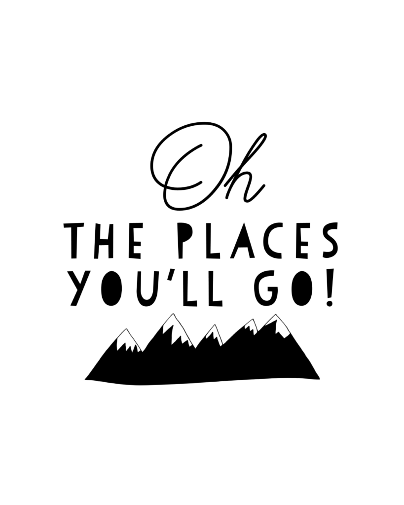 Graduateprintable Jpg Quote Posters Oh The Places You Ll Go The Places Youll Go