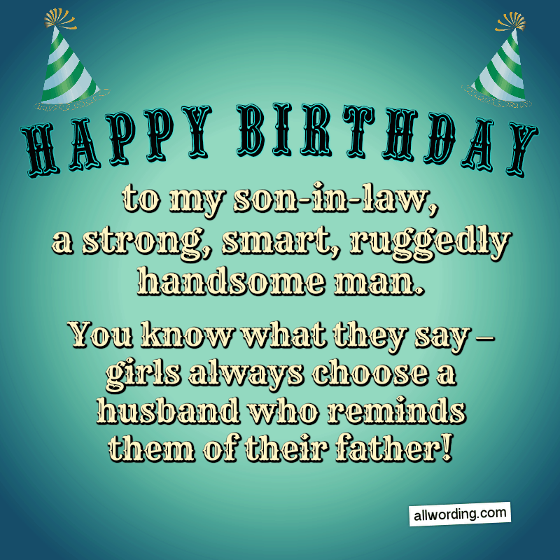 30 Clever Birthday Wishes For A Son In Law In 2020 Clever
