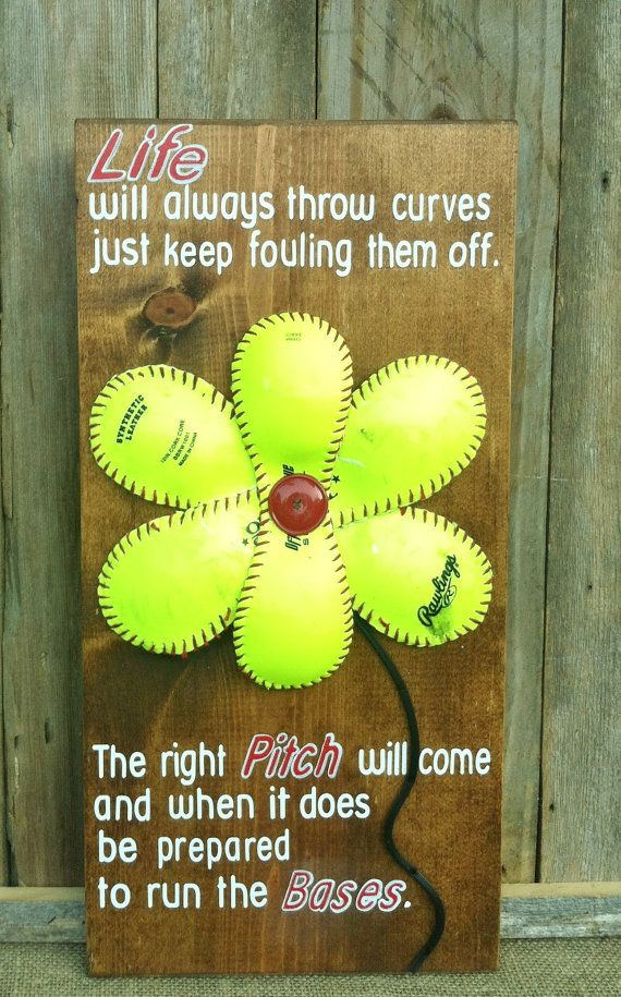 Softball Flower Sign With Inspirational Quote By