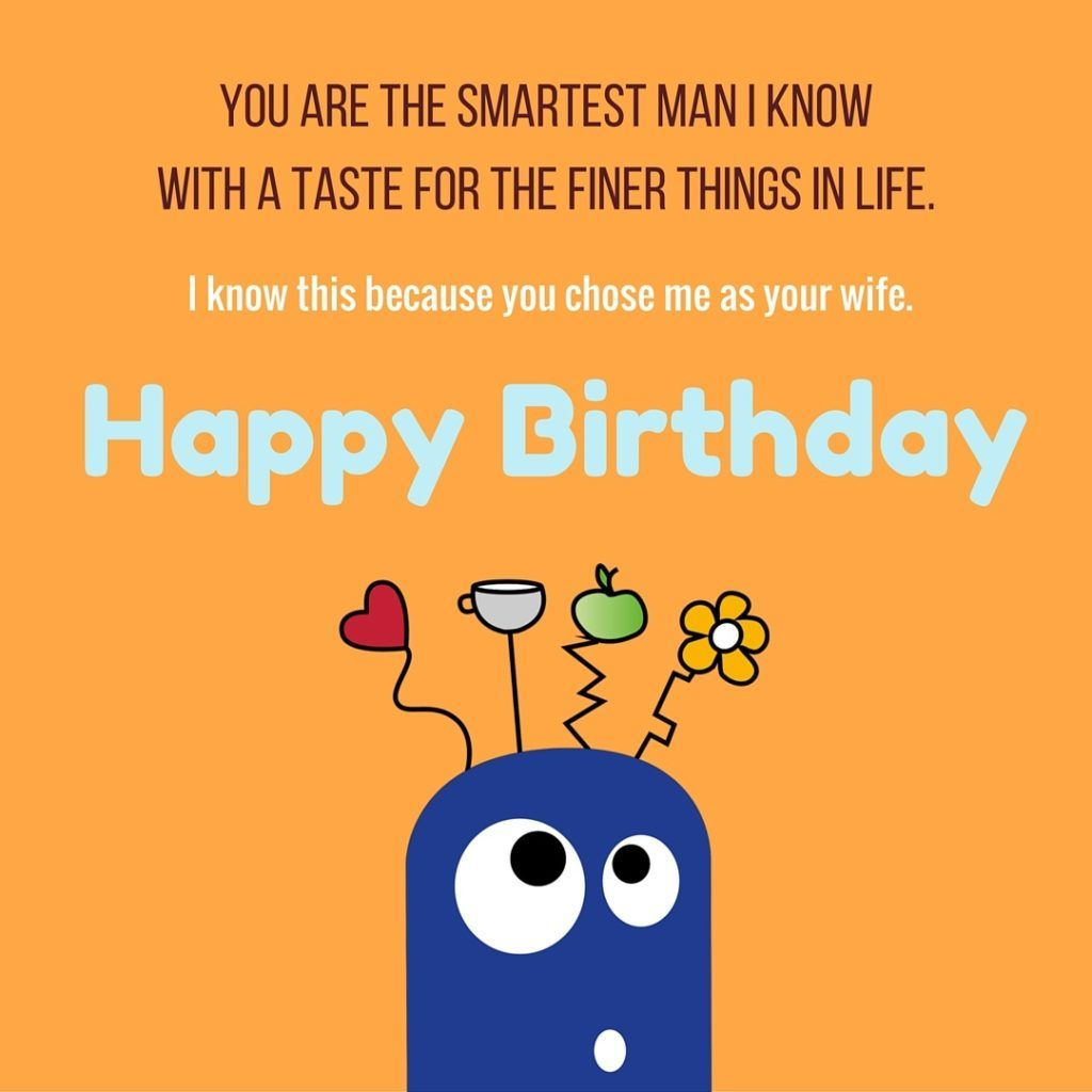 Funny birthday wishes for husband funny birthday images