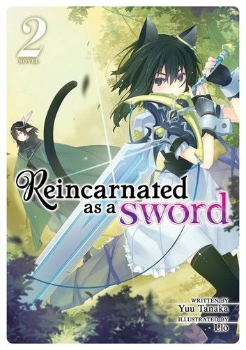 Reincarnated As A Sword Light Novel Vol 2 Ebook By Yuu Tanaka