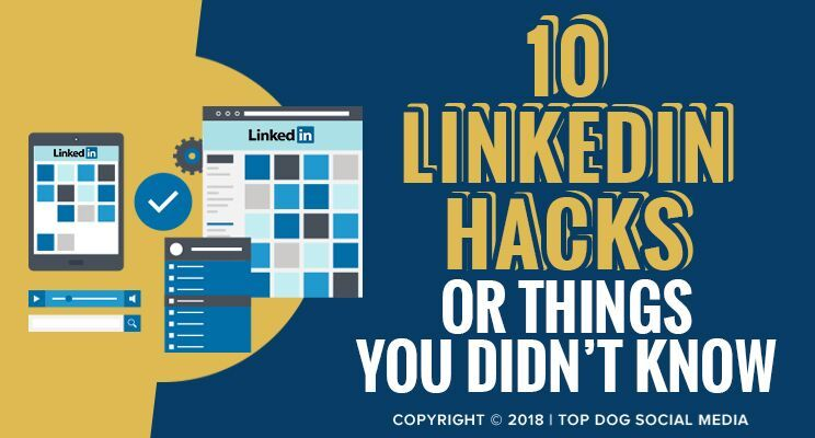 Here is a list of ten helpful LinkedIn hacks including some