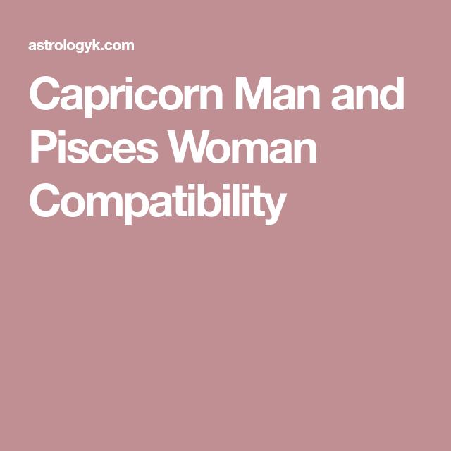 Capricorn man pisces woman relationship