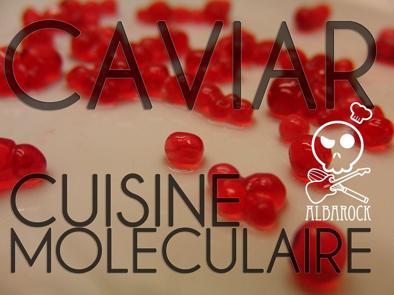 Caviar cuisine mol culaire recette facile p tisserie - Cuisine moleculaire pdf ...