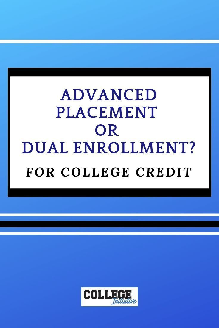 Ap or dual enrollment classes for college credit which