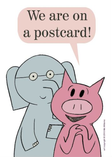 Mo Willems Postcard Elephant Piggie Amazing Authors - coloring pages of elephant and piggie