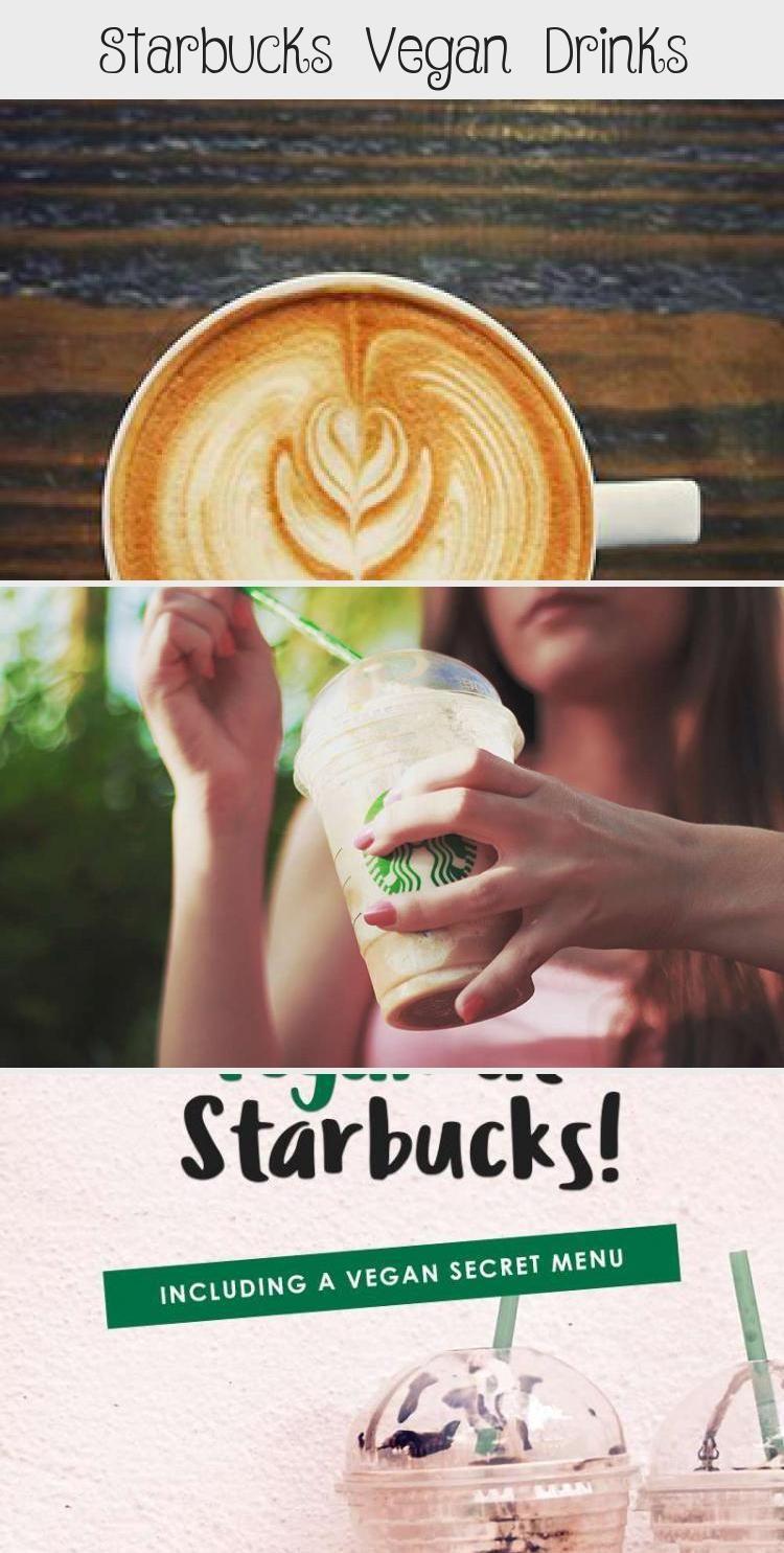 Vegan starbucks drinks! Including a starbucks secret menu that's vegan friendly! #FoodandDrinkMenu #starbuckssecretmenudrinks