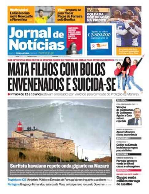"""This is today's frontpage of the portuguese newspaper """"Jornal de Notícias"""", in which it is shown a photograph of a giant wave being surfed by Garrett McNamara in Nazaré, Portugal, that can beat a Guinness World Record. More at http://www.jn.pt"""