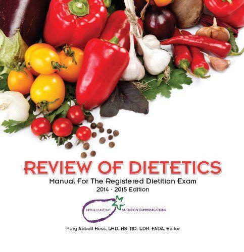 Review Of Dietetics  By Mary Abbott Hess Rd Exam Study