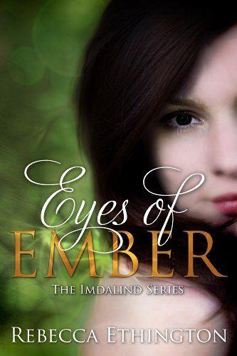 Eyes Of Ember Imdalind Series Book 2 By Rebecca Ethington Http
