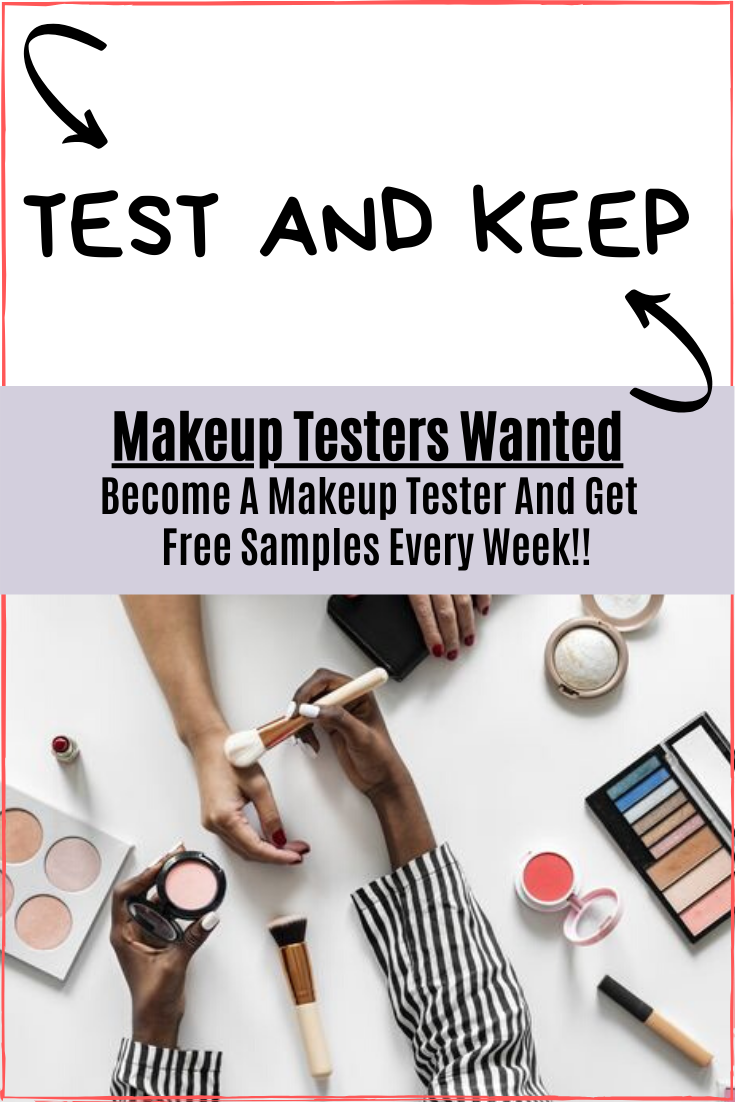 Makeup Testers Wanted In 2020 Product Tester Get Free Samples Tester