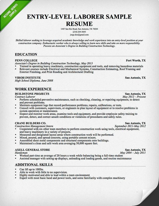 Entrylevel Laborer Resume  Download this resume sample to use as a template for writing your