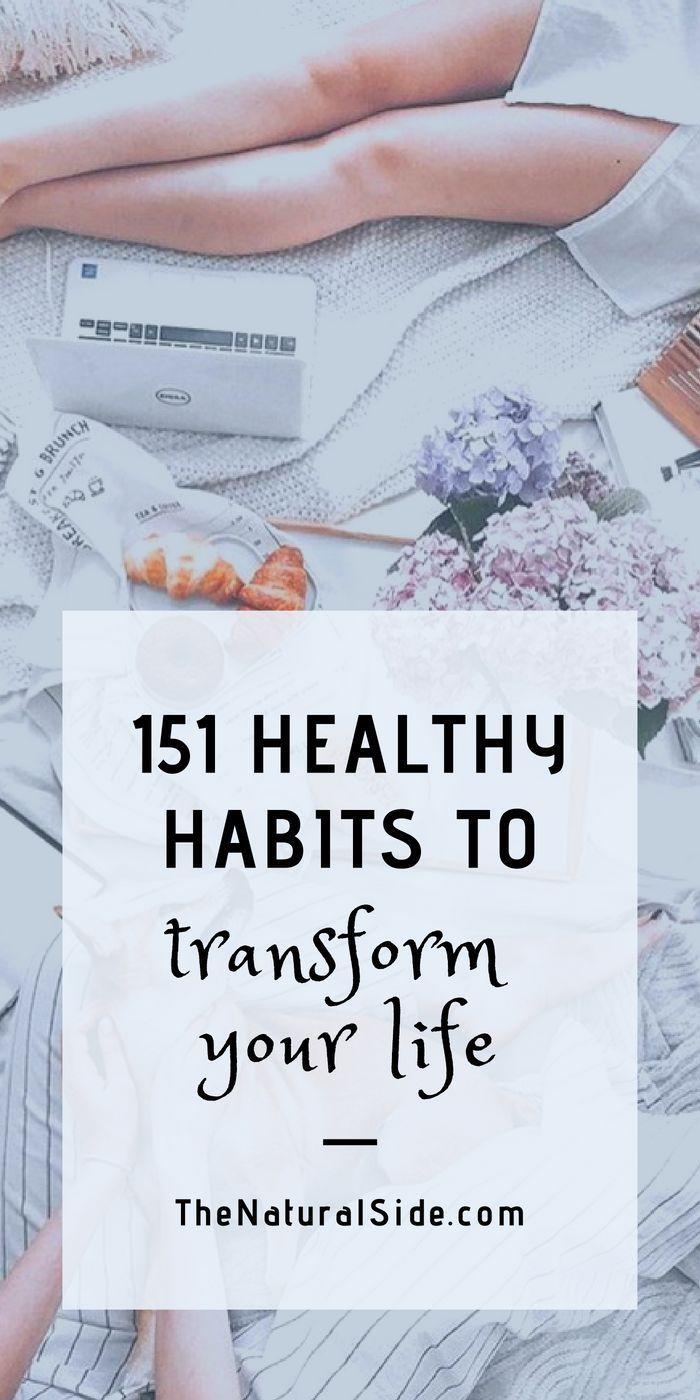 151 Healthy Habits to Transform Your Life Live healthy life with these 151 healthy lifestyle habits healthier lifestyle tips better habits wellness healthy motivation via