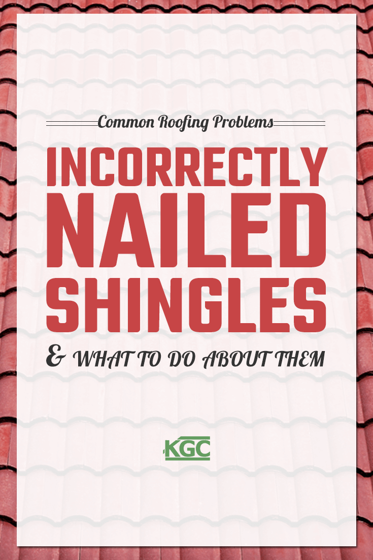 Incorrectly Nailed In Shingles Portland Roofing Keith Green Roofing Roof Problems Roofing Shingling