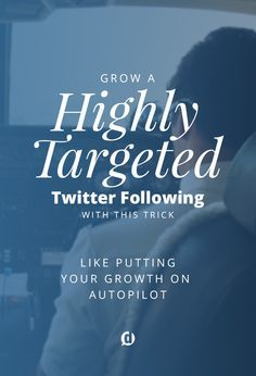If you want to put the process of finding targeted Twitter followers on autopilot, read this immediately. This simple trick will make all the difference.